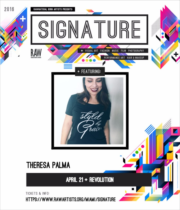 Theresa Palma-RAW-Miami presents SIGNATURE