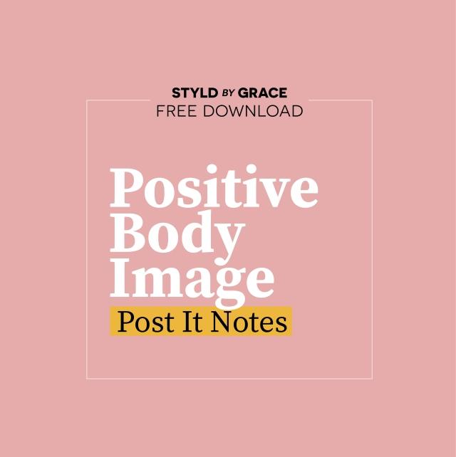 Styldbygrace_PositiveBodyImage_PostIts_CTA