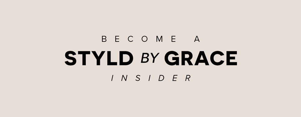 Become A Styld by Grace Insider